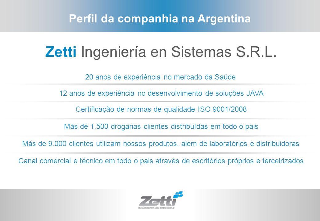 Perfil da companhia na Argentina Zetti Ingeniería en Sistemas S.R.L. 12 anos de experiência no desenvolvimento de soluções JAVA Certificação de normas