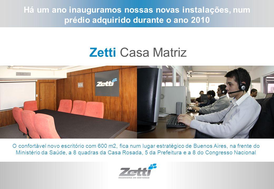 Há um ano inauguramos nossas novas instalações, num prédio adquirido durante o ano 2010 Zetti Casa Matriz O confortável novo escritório com 600 m2, fi