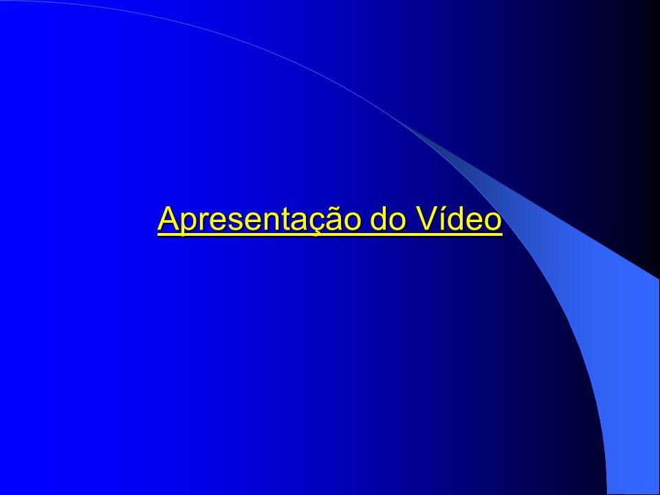 Apresentação do Vídeo