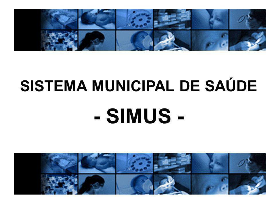 SISTEMA MUNICIPAL DE SAÚDE - SIMUS -