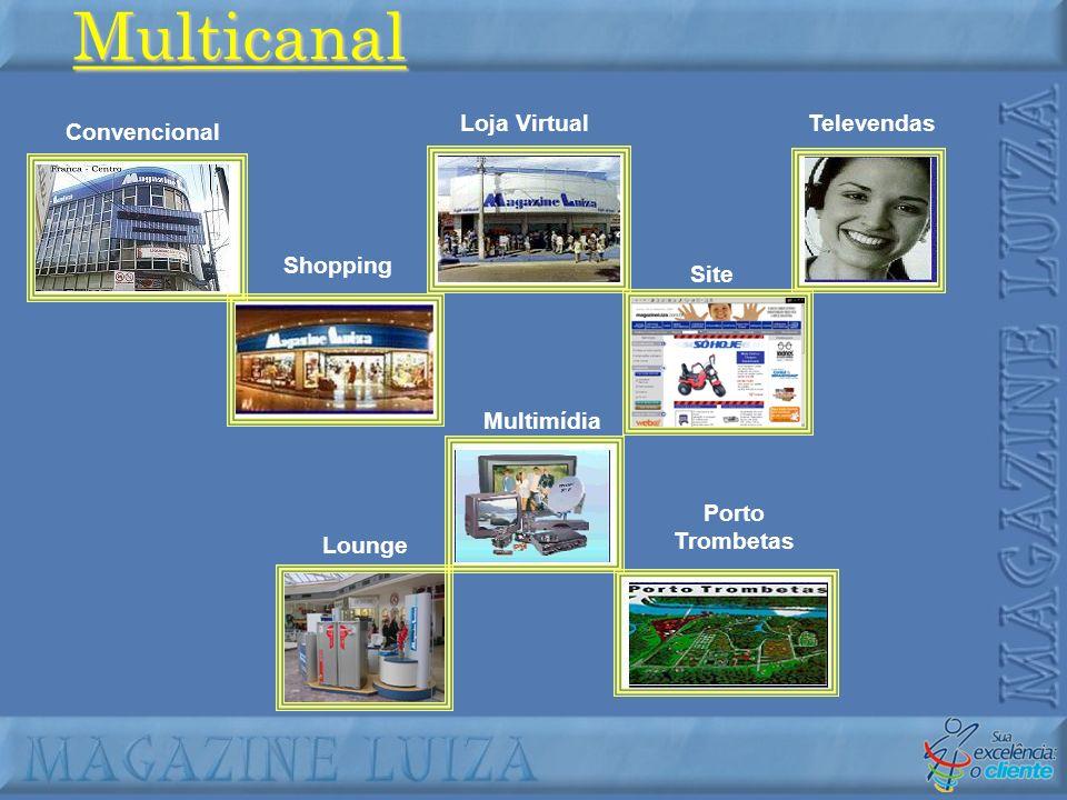 Multicanal Convencional Shopping Loja Virtual Site Televendas Lounge Multimídia Porto Trombetas
