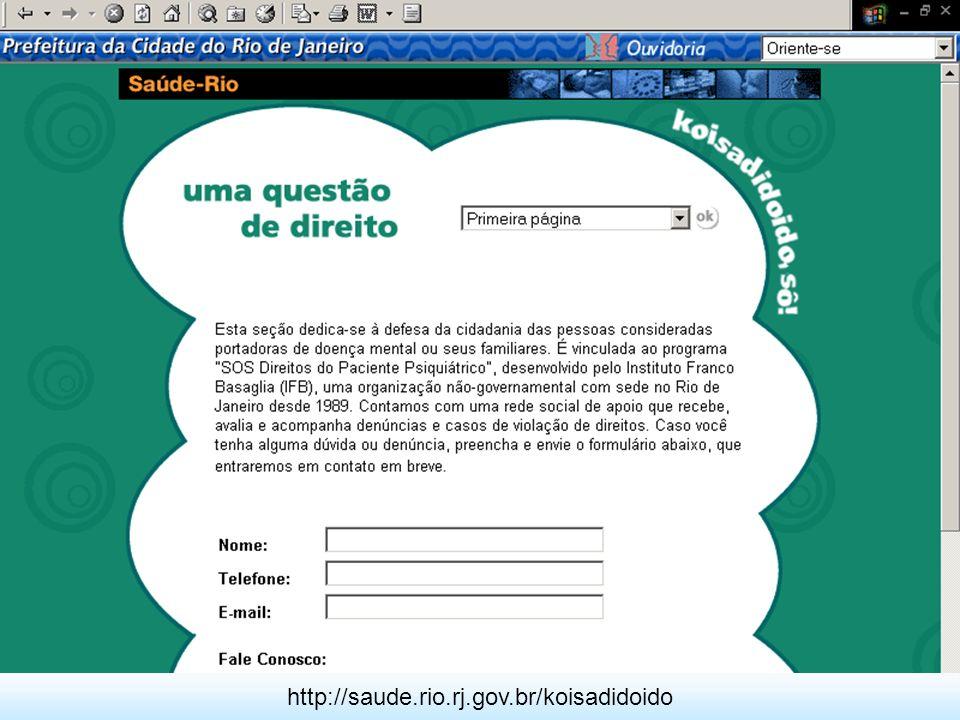 O Portal Saúde-Rio, com a configuração atual, está em operação desde julho de 2001 e vem sendo aprimorado continuamente.