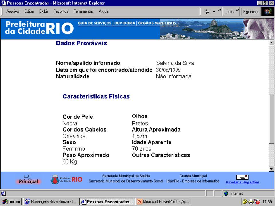 Assessoria de informação Paulo Xavier Núcleo de Tecnologia Multimídia Rosângela S Souza Tel: 2503-2279 multimidiasms@pcrj.rj.gov.br