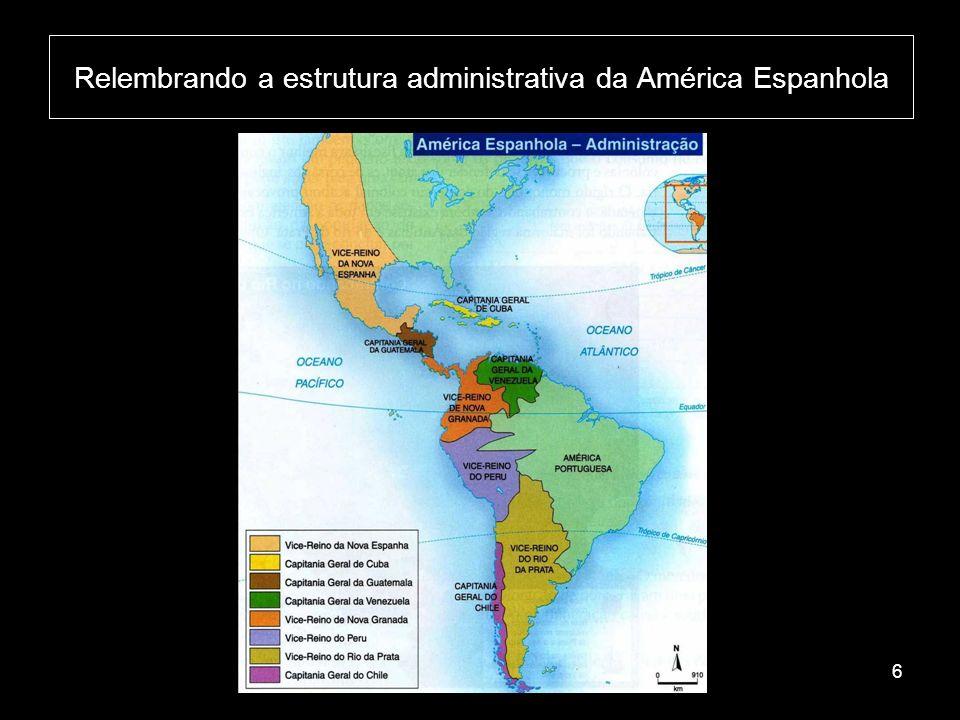 MÉXICO – 1821 EQUADOR – 1822 PERU – 1824 VENEZUELA – 1821 COLÔMBIA – 1819 BOLÍVIA – 1825 CHILE – 1818 ARGENTINA – 1816 URUGUAI – 1828 PARAGUAI – 1811 BRASIL – 1822 17