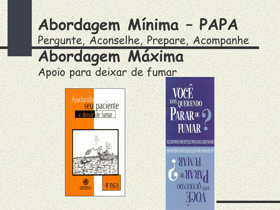 Mensagens nos meios de comunicação o Diário Oficial, o contracheque e outras publicações internas, além da parceria com a Comunicação Social.