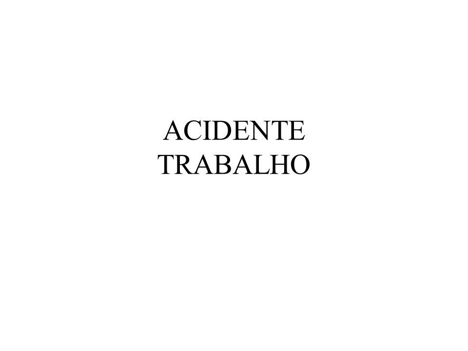 ACIDENTE TRABALHO