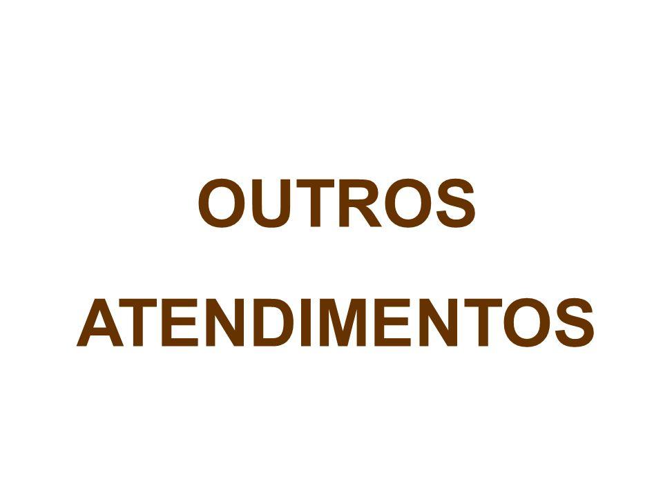 OUTROS ATENDIMENTOS