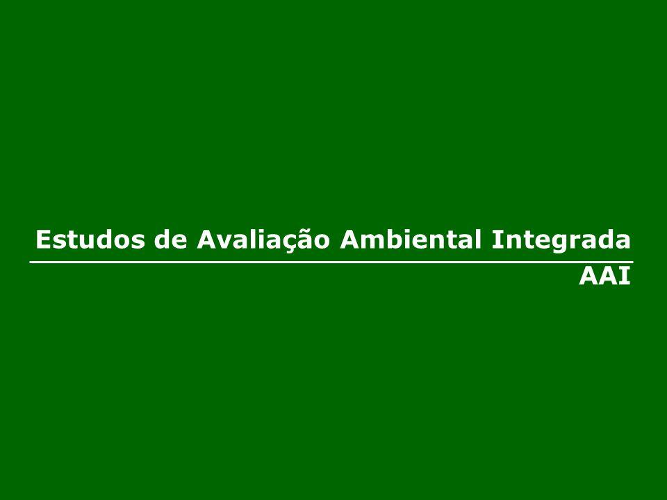 Estudos de Avaliação Ambiental Integrada AAI