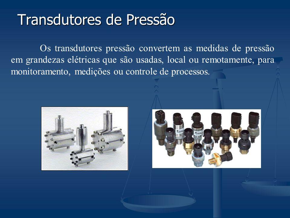 Transdutores de Pressão Os transdutores pressão convertem as medidas de pressão em grandezas elétricas que são usadas, local ou remotamente, para monitoramento, medições ou controle de processos.