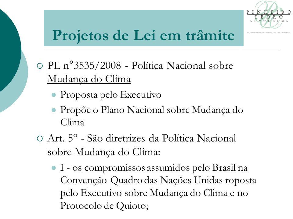 PL n°3535/2008 - Política Nacional sobre Mudança do Clima Proposta pelo Executivo Propõe o Plano Nacional sobre Mudança do Clima Art.