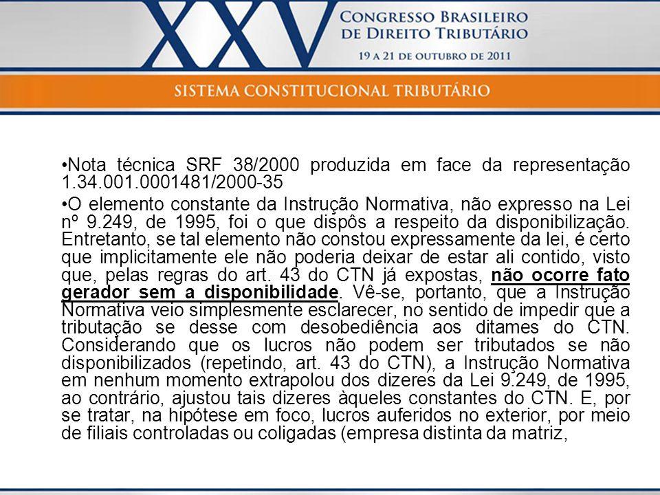 Nota técnica SRF 38/2000 produzida em face da representação 1.34.001.0001481/2000-35 O elemento constante da Instrução Normativa, não expresso na Lei