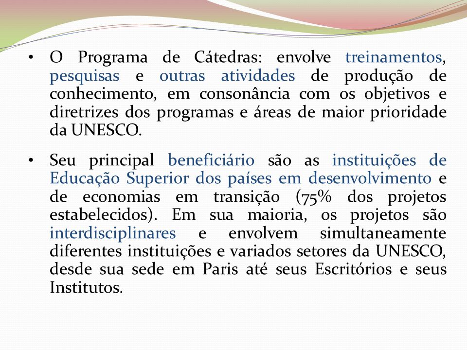 http://www.unesco.org/new/pt/brasilia/about-this- office/networks/unesco-chairs-programme /