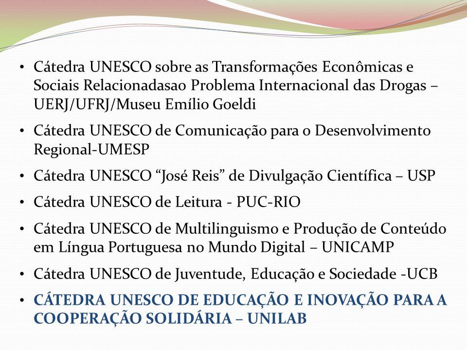 Cátedra UNESCO sobre as Transformações Econômicas e Sociais Relacionadasao Problema Internacional das Drogas – UERJ/UFRJ/Museu Emílio Goeldi Cátedra U
