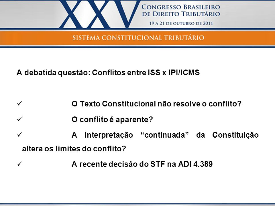 Competência Constitucional para instituir impostos União Federal: Sobre produtos industrializados (art.