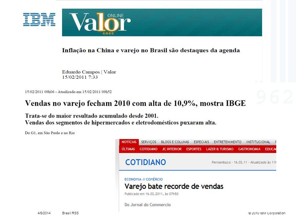 Brasil RSS4/5/2014© 2010 IBM Corporation14