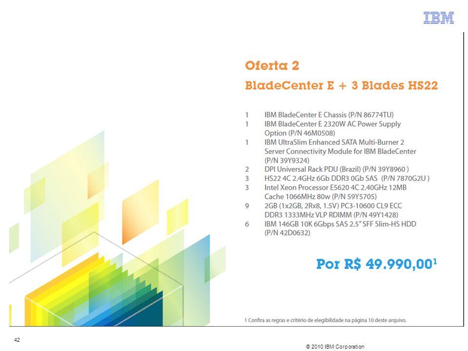© 2010 IBM Corporation 42