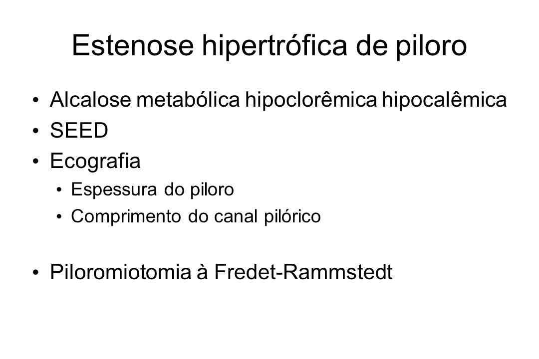 Estenose hipertrófica de piloro Alcalose metabólica hipoclorêmica hipocalêmica SEED Ecografia Espessura do piloro Comprimento do canal pilórico Piloro