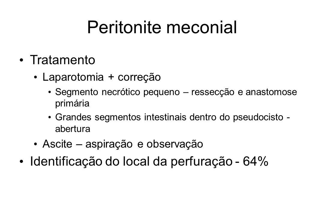 Peritonite meconial Tratamento Laparotomia + correção Segmento necrótico pequeno – ressecção e anastomose primária Grandes segmentos intestinais dentr