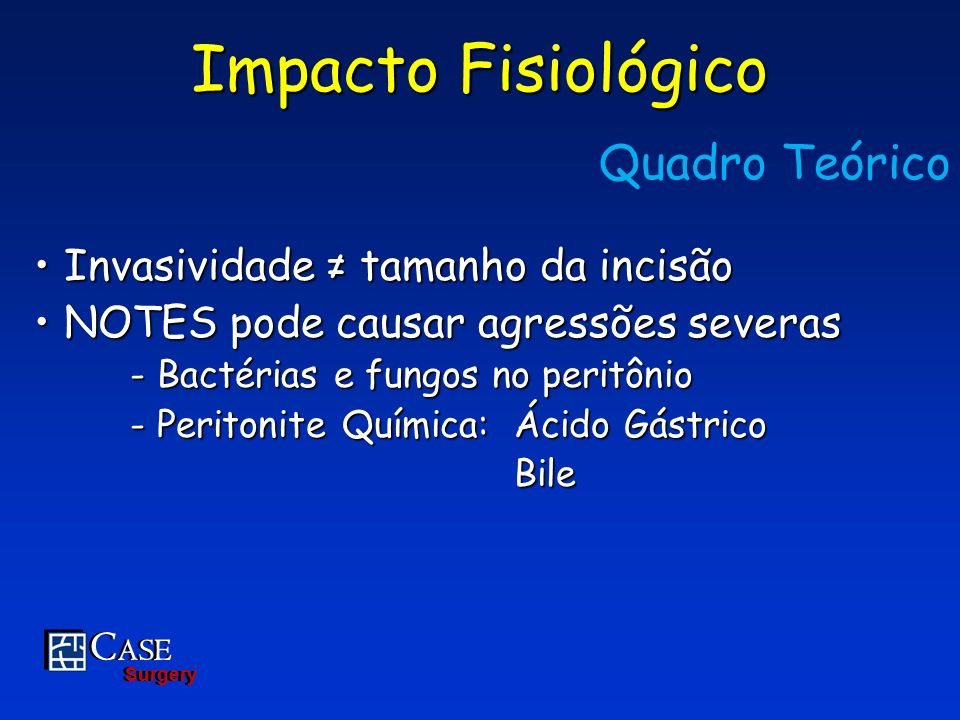 C ASE Surgery C ASE Surgery Complicações Pré-, Intra-, Post-Op GroupnComplications Laparotomy 4 Evisceration, Intestinal Volvulus, Skin Dehiscence, Pre-Operative Illness Laparoscopy 1 Intestinal Injury (Trocar) NOTES 0 None Negative Control 0 None