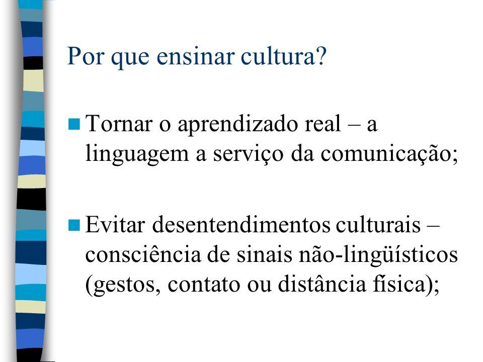 Por que ensinar cultura.