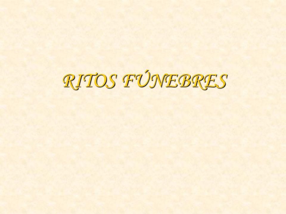RITOS FÚNEBRES
