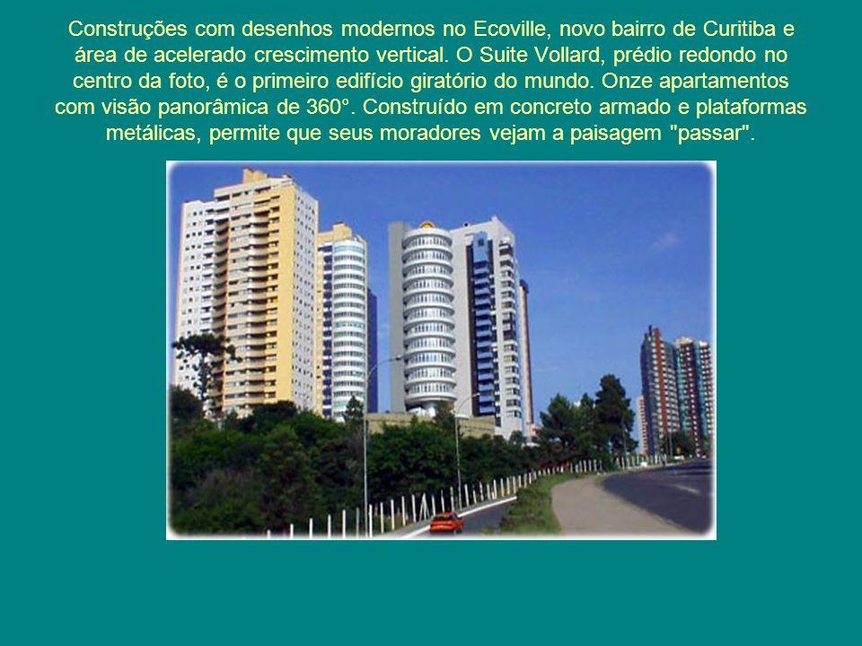 Construções com desenhos modernos no Ecoville, novo bairro de Curitiba e área de acelerado crescimento vertical. O Suite Vollard, prédio redondo no ce