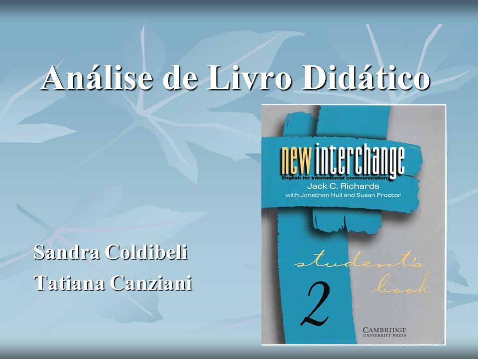 Análise de Livro Didático Sandra Coldibeli Tatiana Canziani