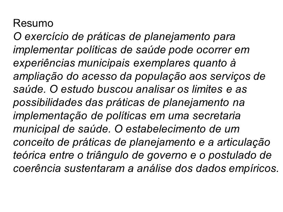 Resumo O exercício de práticas de planejamento para implementar políticas de saúde pode ocorrer em experiências municipais exemplares quanto à ampliaç
