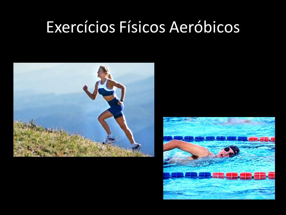 Exercícios Físicos Aeróbicos