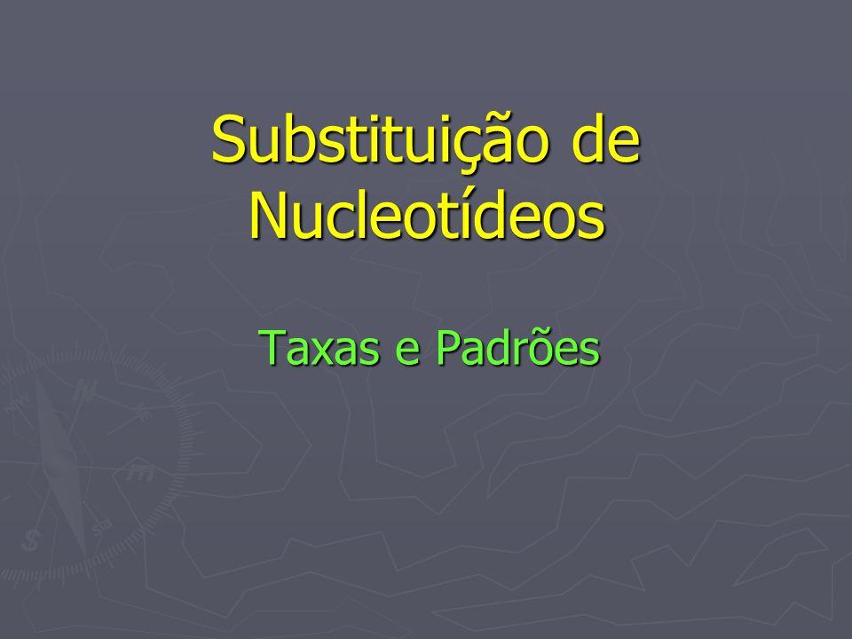 Substituição de Nucleotídeos Taxas e Padrões