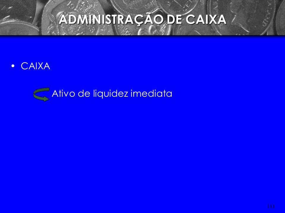 110ADMINISTRAÇÃO DE CAIXA Curso de Especialização em Administração Hospitalar