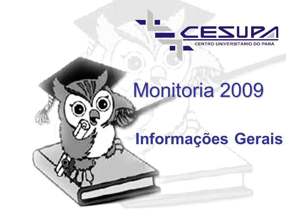 Monitoria 2009 Informações Gerais