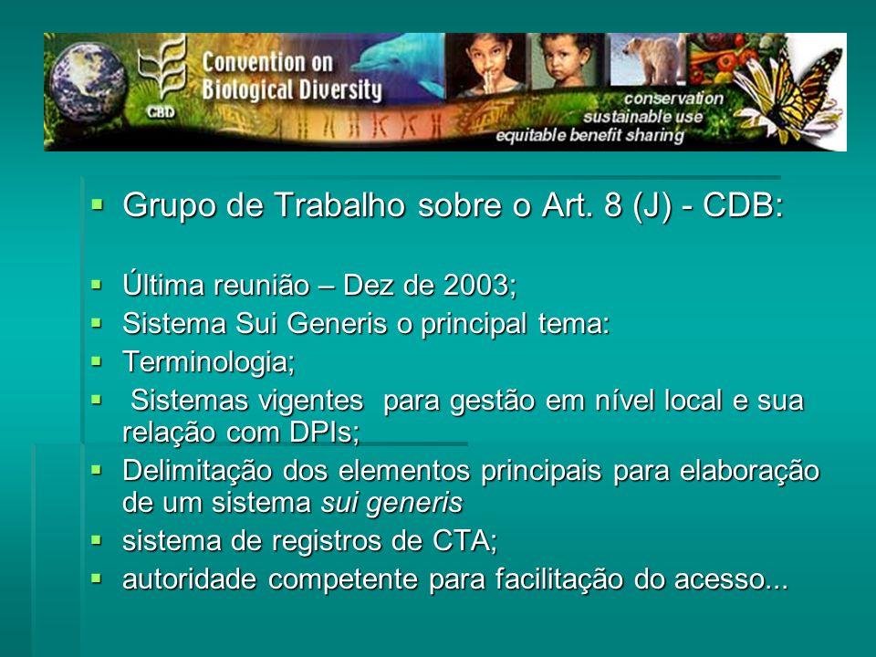 Grupo de Trabalho sobre o Art.8 (J) - CDB: Grupo de Trabalho sobre o Art.