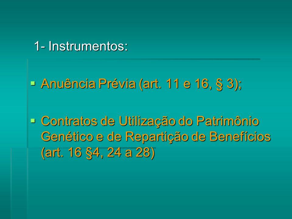 1- Instrumentos: 1- Instrumentos: Anuência Prévia (art.