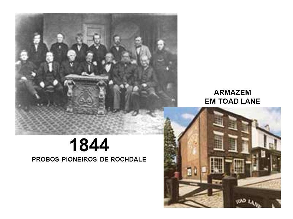 1844 PROBOS PIONEIROS DE ROCHDALE ARMAZEM EM TOAD LANE