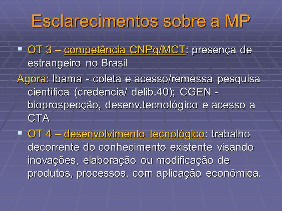 Esclarecimentos sobre a MP OT 3 – competência CNPq/MCT: presença de estrangeiro no Brasil OT 3 – competência CNPq/MCT: presença de estrangeiro no Bras
