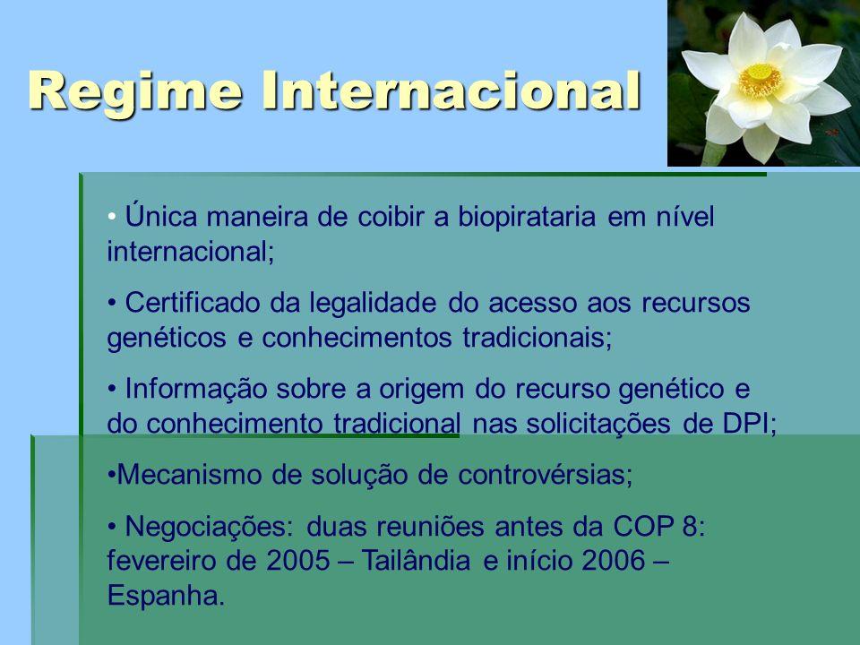 Regime Internacional Única maneira de coibir a biopirataria em nível internacional; Certificado da legalidade do acesso aos recursos genéticos e conhe