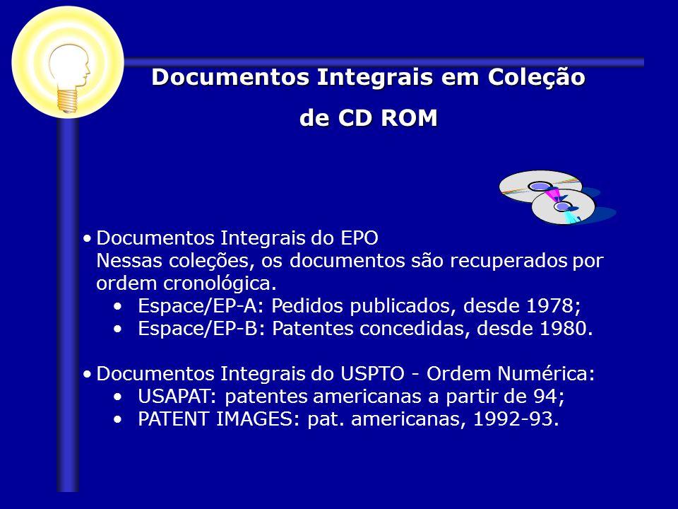 Documentos Integrais do EPO Nessas coleções, os documentos são recuperados por ordem cronológica. Espace/EP-A: Pedidos publicados, desde 1978; Espace/