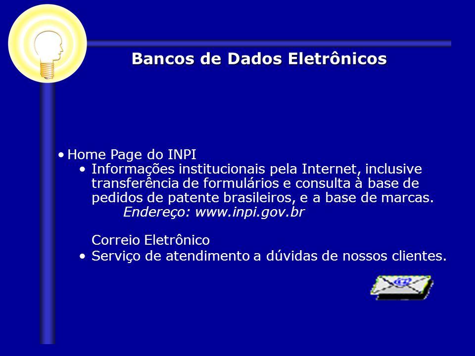 Home Page do INPI Informações institucionais pela Internet, inclusive transferência de formulários e consulta à base de pedidos de patente brasileiros