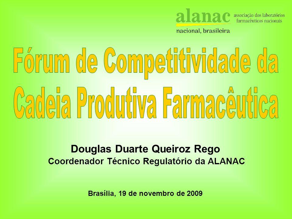 Douglas Duarte Queiroz Rego Brasília, 19 de novembro de 2009 Coordenador Técnico Regulatório da ALANAC