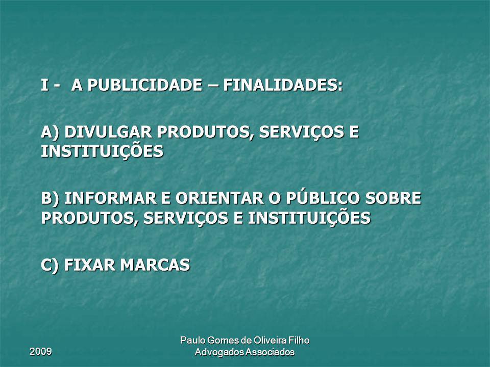 II – PUBLICIDADE DE MEDICAMENTOS II – PUBLICIDADE DE MEDICAMENTOS a) Deve ser essencialmente informativa sobre o produto, sobre suas aplicações e sobre suas contra-indicações.