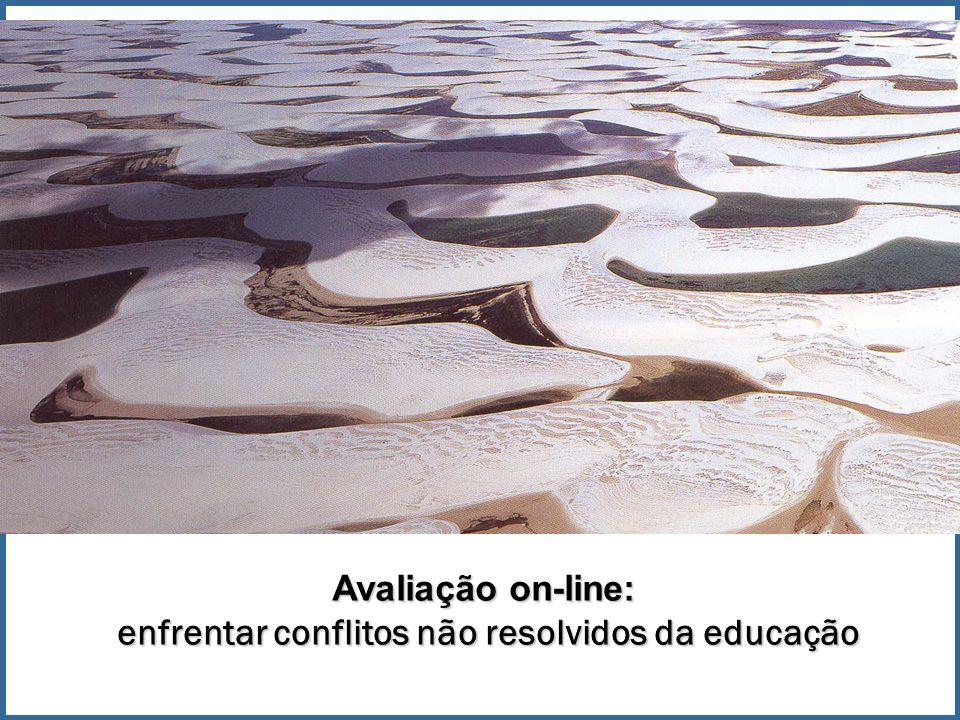 Avaliação on-line: enfrentar conflitos não resolvidos da educação