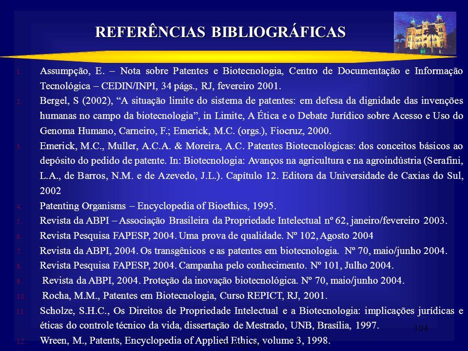 103 Desafios da Gestão de Propriedade Intelectual relacionados à Biodiversidade e aos Conhecimentos Tradicionais Cenário internacional em constante ev