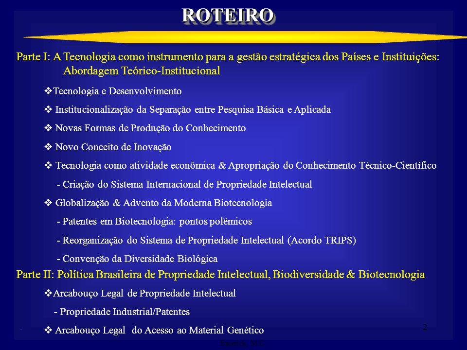 1 P&D DE BIOPRODUTOS: A GESTÃO DA PROPRIEDADE INTELECTUAL RELACIONADA À BIODIVERSIDADE E CONHECIMENTOS TRADICIONAIS Maria Celeste Emerick Coordenadora