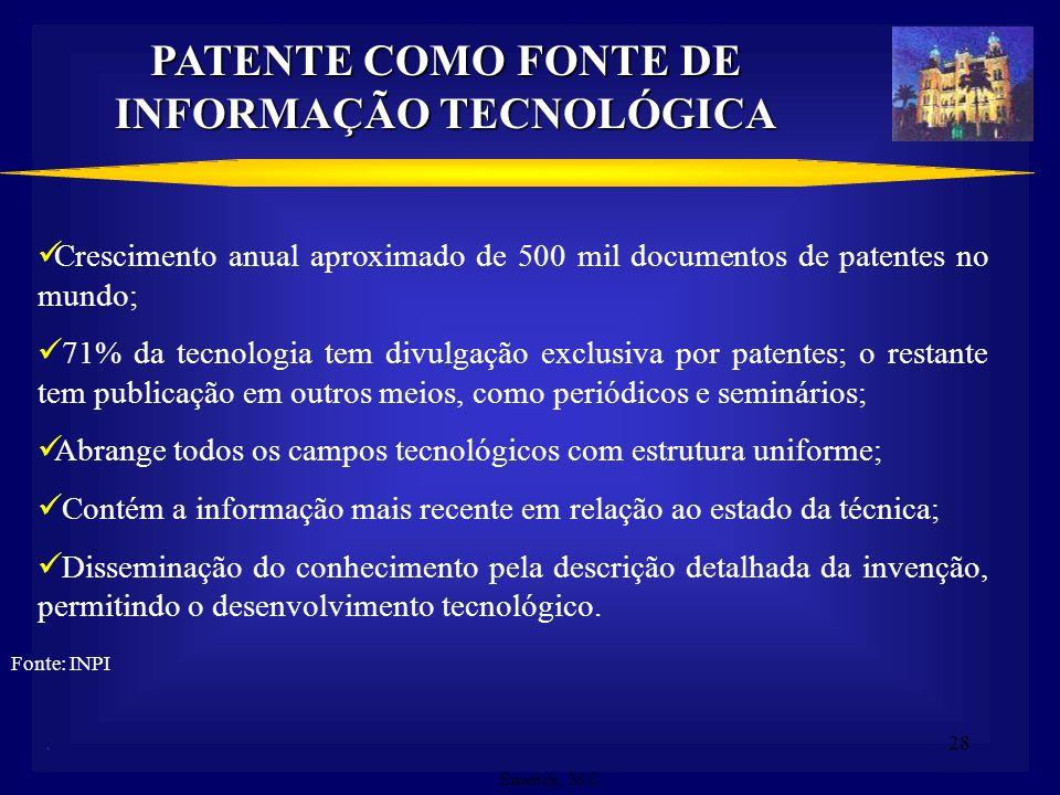 27 Novidade - os resultados das pesquisas não podem ter sido divulgados (seja via oral, escrita ou uso) antes do depósito do pedido de patente Ativida