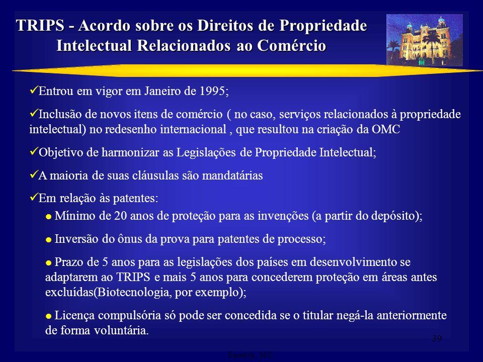 38 PROPRIEDADE INTELECTUAL & BIOTECNOLOGIA PROPRIEDADE INTELECTUAL & BIOTECNOLOGIA Avanço da ciência Proteção Legal Agregação de valor econômico Caute