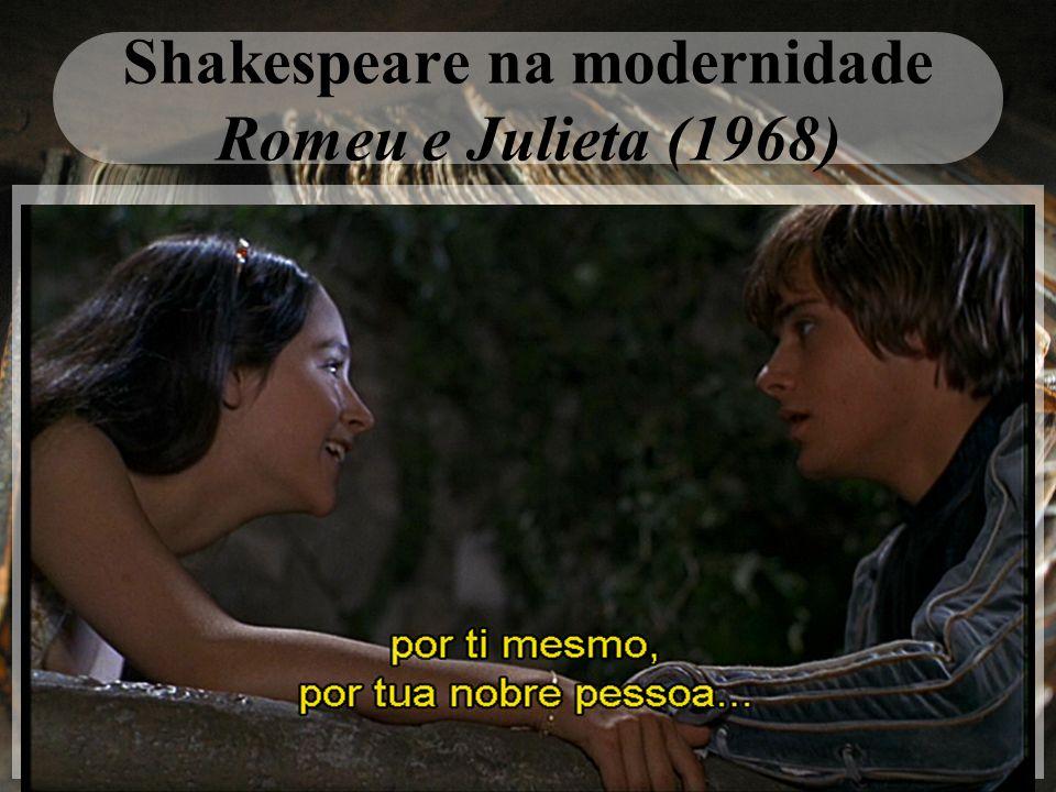 Shakespeare na modernidade Romeu e Julieta (1968)
