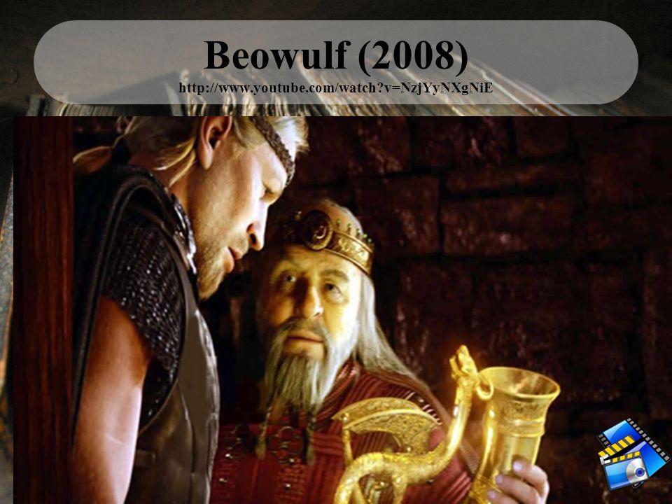 Beowulf (2008) http://www.youtube.com/watch?v=NzjYyNXgNiE