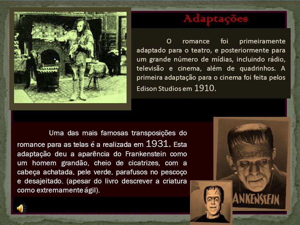 O romance Frankenstein ainda serviu como inspiração para o filme Edward Mãos de Tesoura (1990), de Tim Burton.O romance Frankenstein ainda serviu como inspiração para o filme Edward Mãos de Tesoura (1990), de Tim Burton.Edward Mãos de TesouraTim BurtonEdward Mãos de TesouraTim Burton