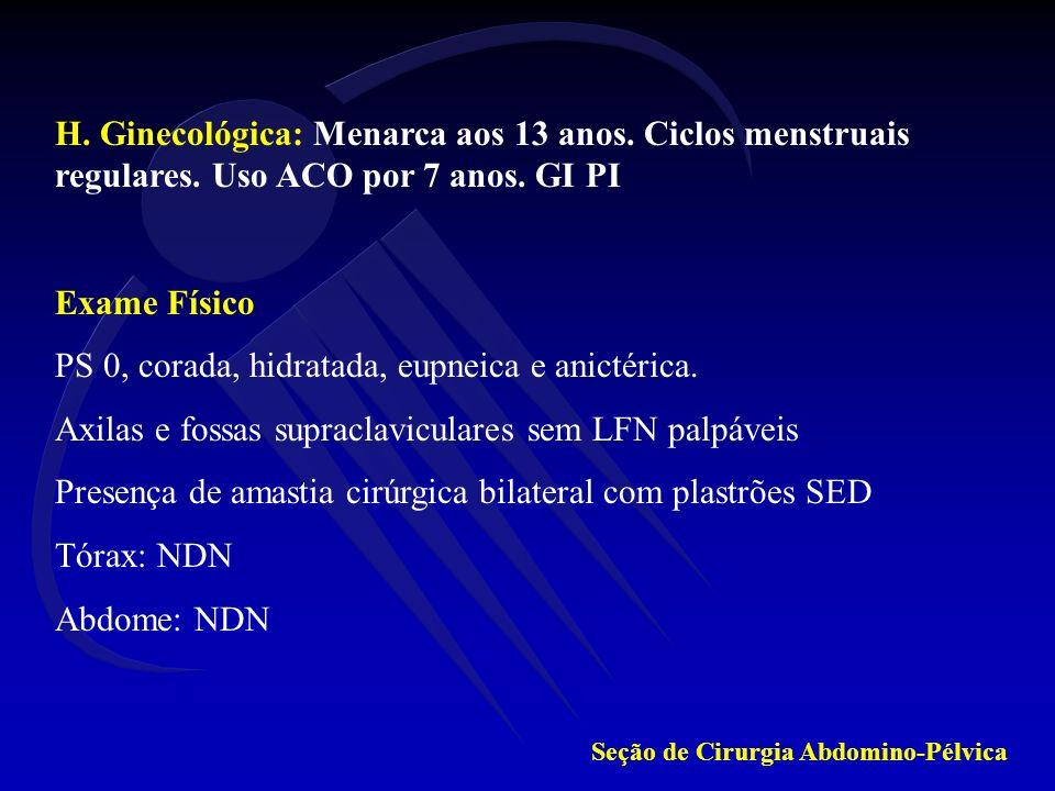 Revisão lâmina no Inca: Angiossarcoma moderadamente diferenciado bilateral Exames complementares TC Tórax e Pelve (07/05/03) : Normal TC Abdome (07/05/03): lesão hipodensa de 2cm no segmento VII do fígado (CT 10 meses antes não apresentava tal lesão).
